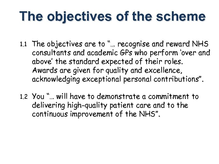 """The objectives of the scheme 1. 1 The objectives are to """"… recognise and"""