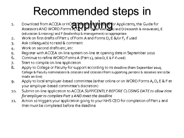 1. 2. 3. 4. 5. 6. 7. 8. 9. 10. 11. Recommended steps in