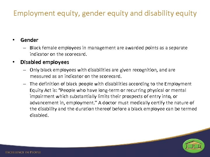 Employment equity, gender equity and disability equity • Gender – Black female employees in