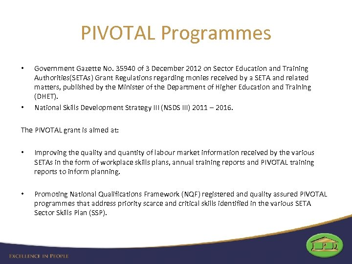 PIVOTAL Programmes • • Government Gazette No. 35940 of 3 December 2012 on Sector