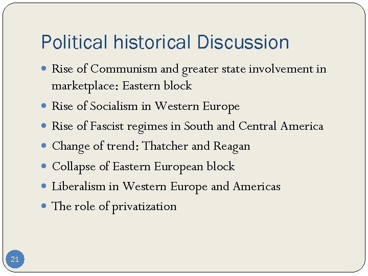 Political historical Discussion Rise of Communism and greater state involvement in marketplace: Eastern block