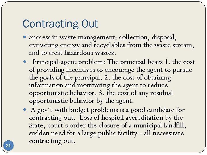 Contracting Out Success in waste management: collection, disposal, 31 extracting energy and recyclables from