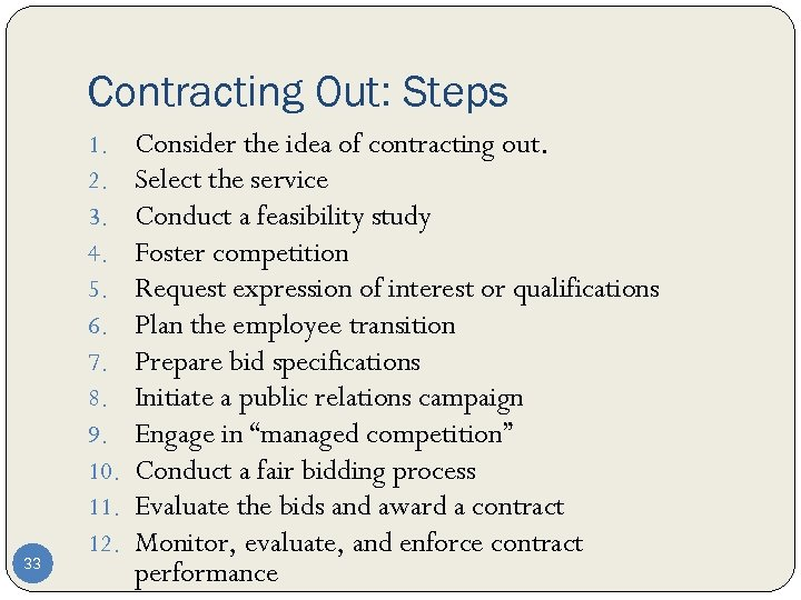 Contracting Out: Steps 33 1. 2. 3. 4. 5. 6. 7. 8. 9. 10.
