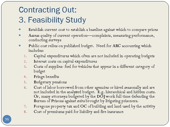 Contracting Out: 3. Feasibility Study 1. 2. 3. 4. 5. 6. 7. 8. 36