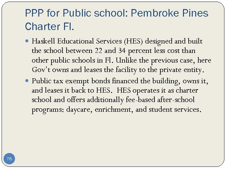 PPP for Public school: Pembroke Pines Charter Fl. Haskell Educational Services (HES) designed and