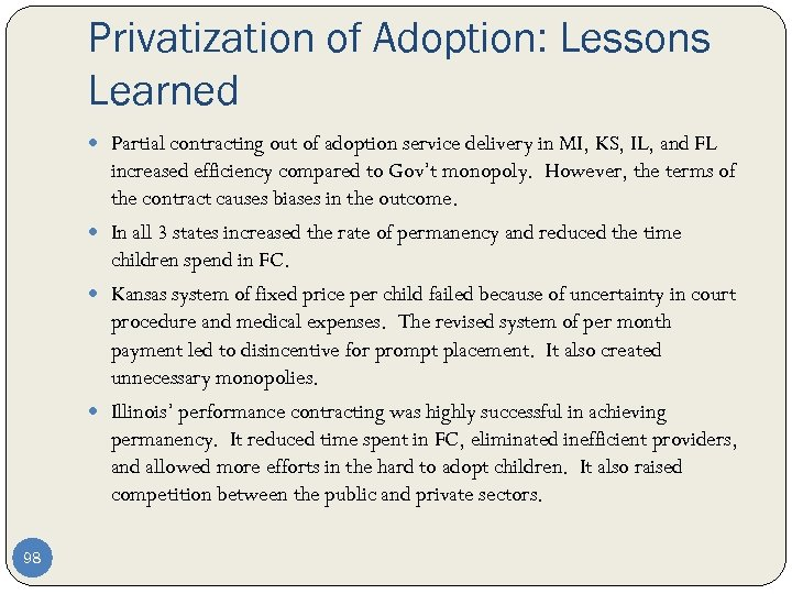 Privatization of Adoption: Lessons Learned Partial contracting out of adoption service delivery in MI,