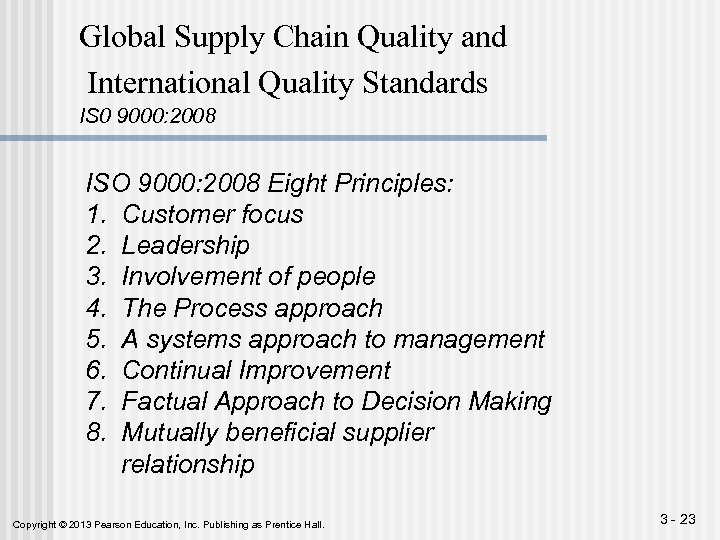 Global Supply Chain Quality and International Quality Standards IS 0 9000: 2008 ISO 9000: