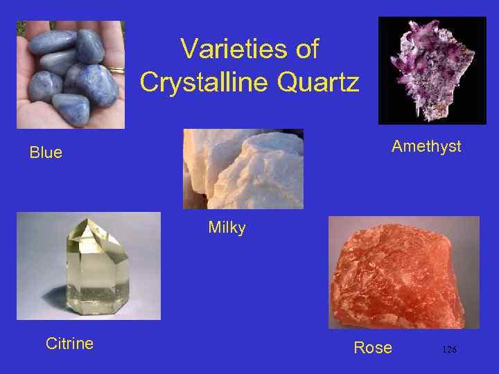 Varieties of Crystalline Quartz Amethyst Blue Milky Citrine Rose 126