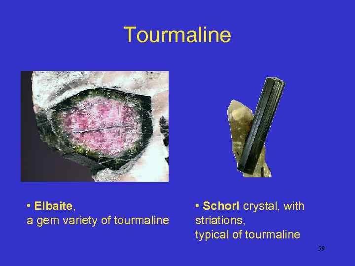 Tourmaline • Elbaite, a gem variety of tourmaline • Schorl crystal, with striations, typical
