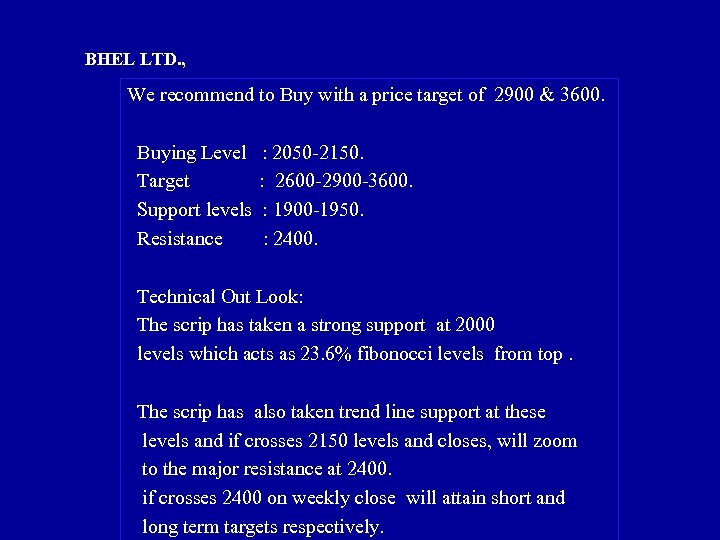 BHEL LTD. , We recommend to Buy with a price target of 2900 &