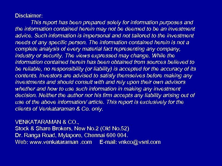 Disclaimer: This report has been prepared solely for information purposes and the information contained