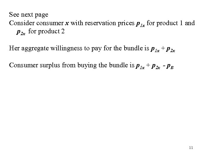 See next page Consider consumer x with reservation prices p 1 x for product