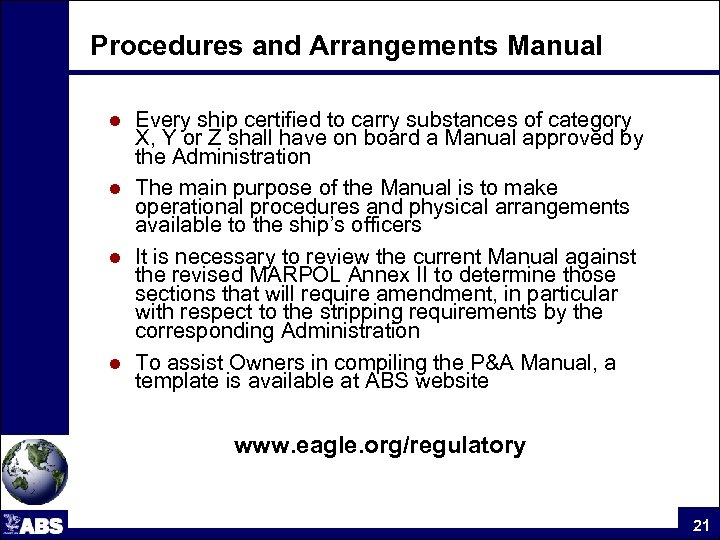 Procedures and Arrangements Manual Every ship certified to carry substances of category X, Y