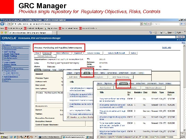 GRC Manager Provides single repository for Regulatory Objectives, Risks, Controls 43