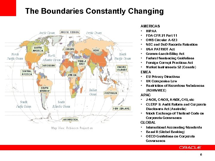 The Boundaries Constantly Changing AMERICAS • HIPAA • FDA CFR 21 Part 11 •