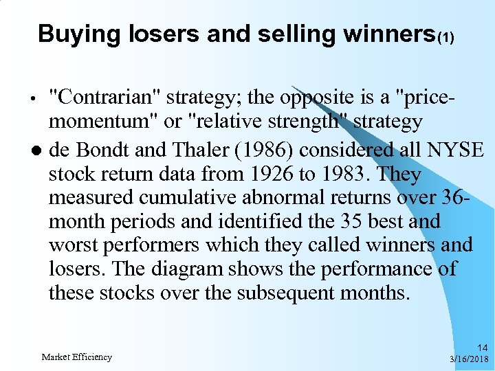 Buying losers and selling winners(1)
