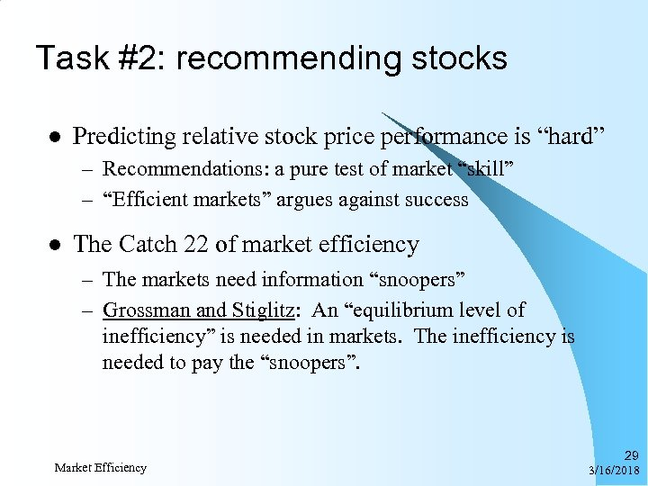 "Task #2: recommending stocks l Predicting relative stock price performance is ""hard"" – Recommendations:"