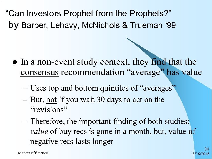 """Can Investors Prophet from the Prophets? "" by Barber, Lehavy, Mc. Nichols & Trueman"
