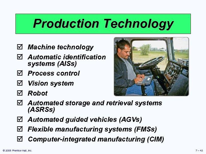 Production Technology þ Machine technology þ Automatic identification systems (AISs) þ Process control þ
