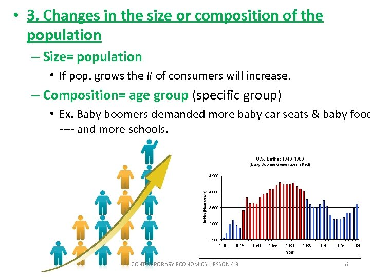 • 3. Changes in the size or composition of the population – Size=