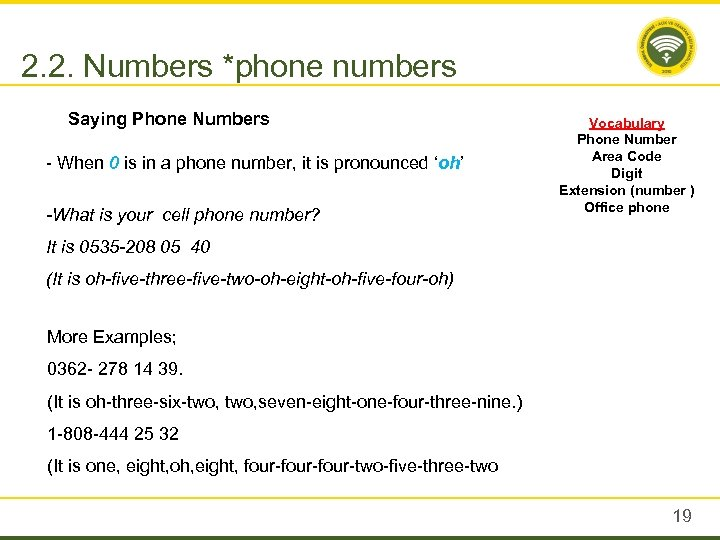 2. 2. Numbers *phone numbers Saying Phone Numbers - When 0 is in a