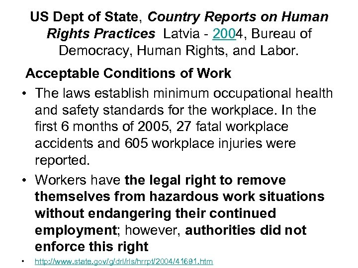 US Dept of State, Country Reports on Human Rights Practices Latvia - 2004, Bureau