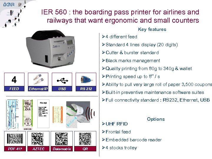 IER 560 : the boarding pass printer for airlines and railways that want ergonomic