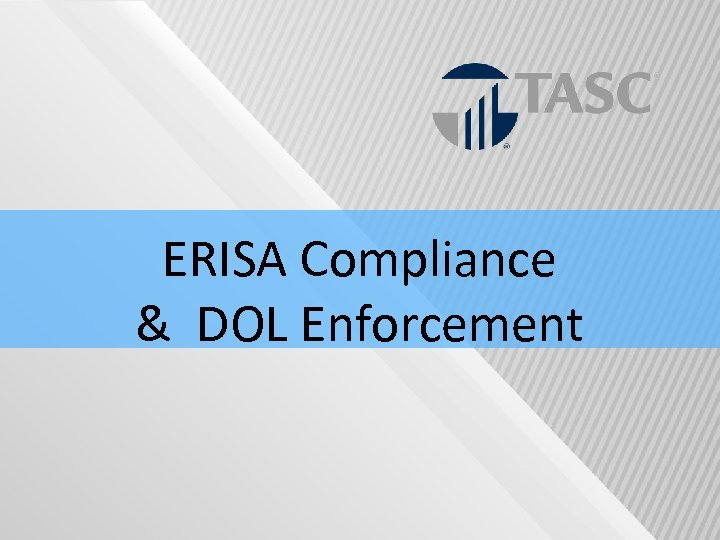 ERISA Compliance & DOL Enforcement