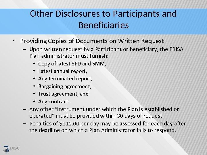 Other Disclosures to Participants and Beneficiaries • Providing Copies of Documents on Written Request