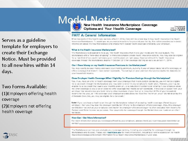 Model Notice Serves as a guideline template for employers to create their Exchange Notice.