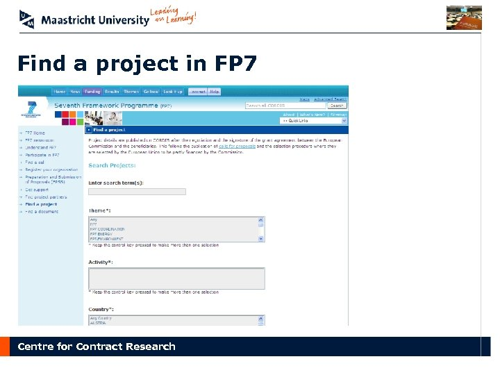 Find a project in FP 7 Centre for Contract Research