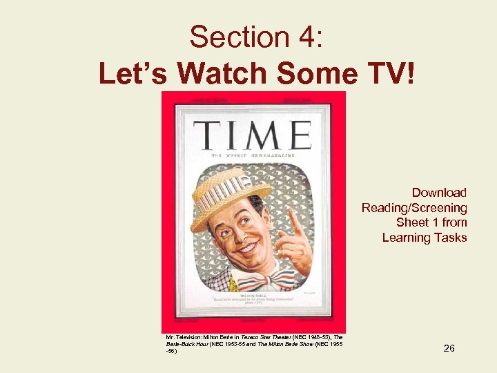 Section 4: Let's Watch Some TV! Insert Image Here Add Image Caption w/ Credits