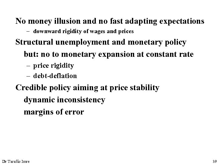 No money illusion and no fast adapting expectations – downward rigidity of wages and