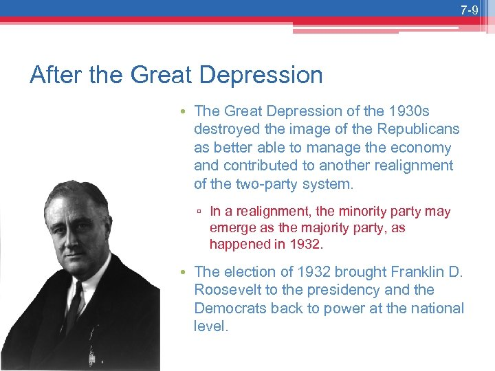 7 -9 After the Great Depression • The Great Depression of the 1930 s