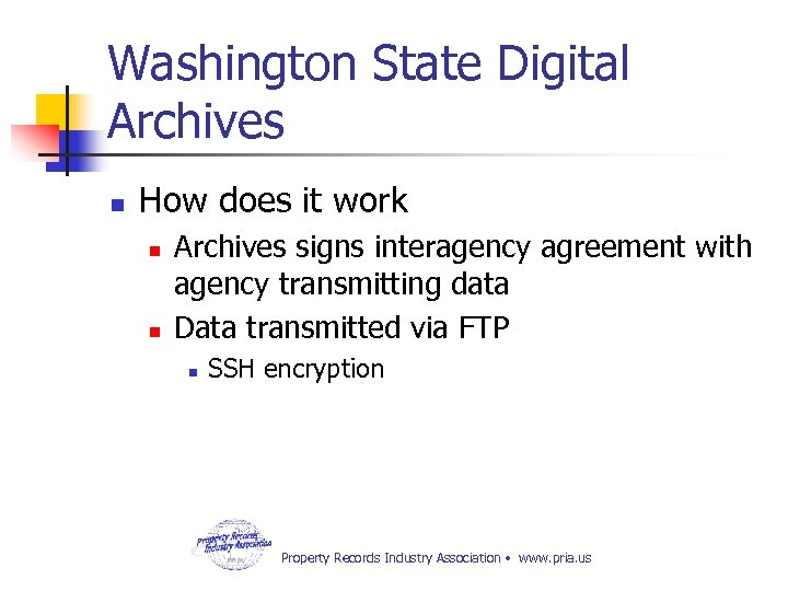 Washington State Digital Archives n How does it work n n Archives signs interagency