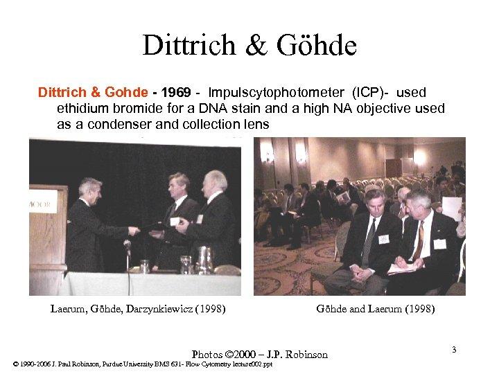 Dittrich & Göhde Dittrich & Gohde - 1969 - Impulscytophotometer (ICP)- used ethidium bromide