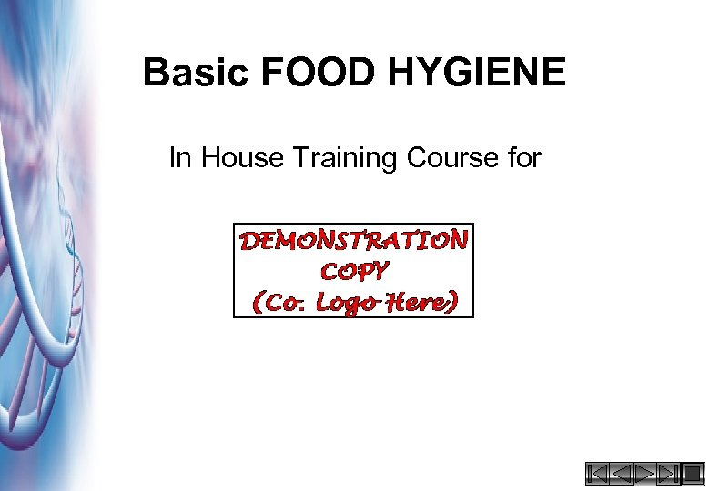 Basic FOOD HYGIENE In House Training Course for HACCP 2000