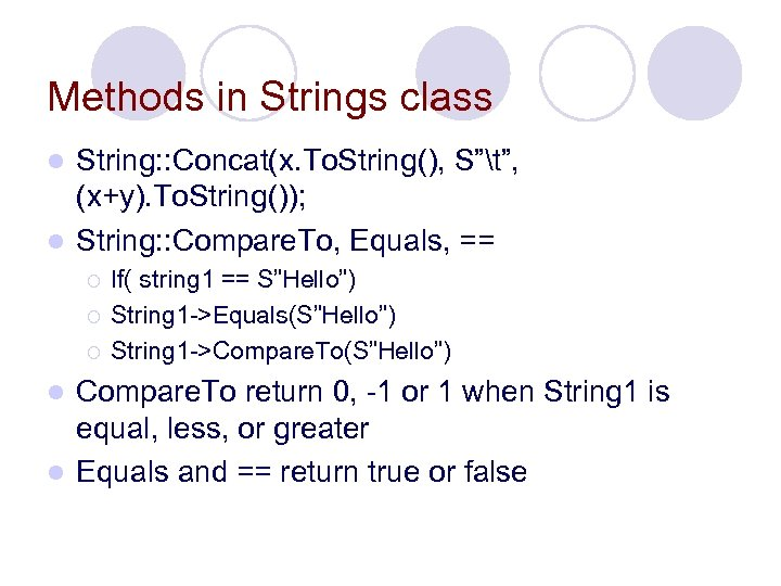 """Methods in Strings class String: : Concat(x. To. String(), S""""t"""", (x+y). To. String()); l"""