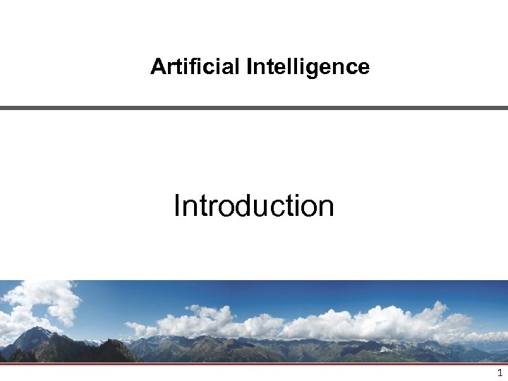 Artificial Intelligence Introduction 1