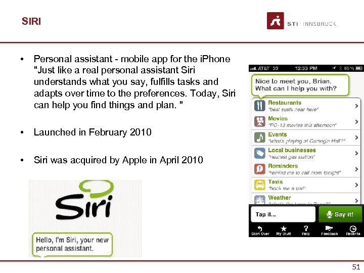 SIRI • Personal assistant - mobile app for the i. Phone
