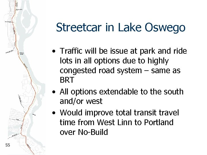 Streetcar in Lake Oswego • Traffic will be issue at park and ride lots