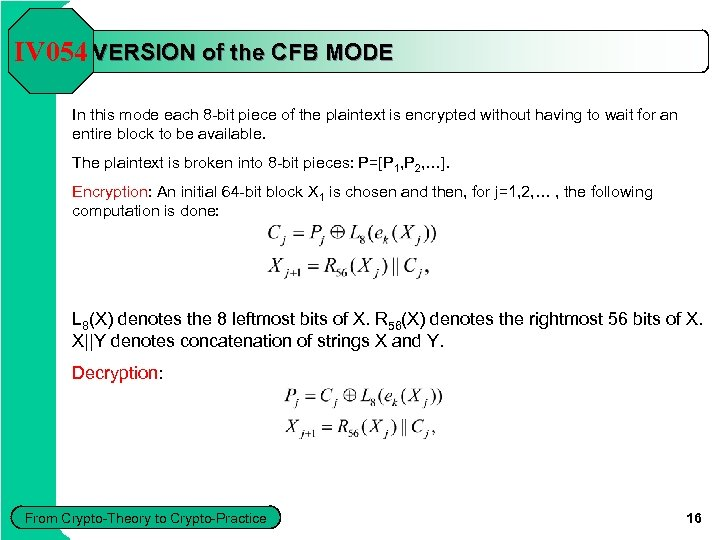 8 -bit IV 054 VERSION of the CFB MODE In this mode each 8