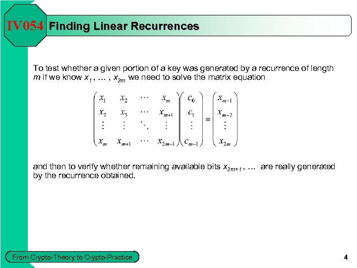 IV 054 Finding Linear Recurrences To test whether a given portion of a key