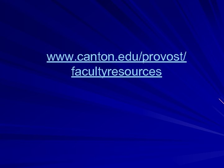 www. canton. edu/provost/ facultyresources