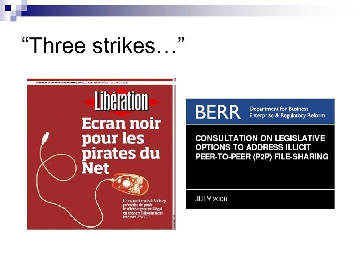 """Three strikes…"""
