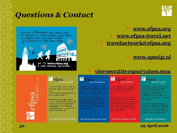 Questions & Contact • • www. efpsa. org • www. efpsa-travel. net travelnetwork@efpsa. org
