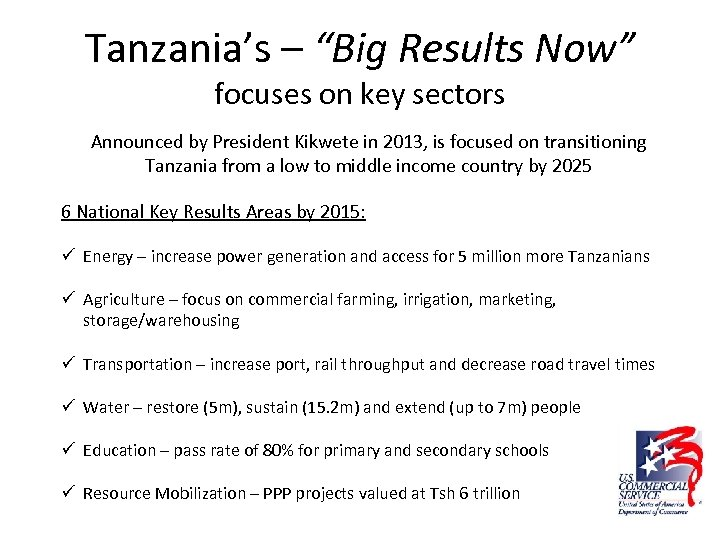 "Tanzania's – ""Big Results Now"" focuses on key sectors Announced by President Kikwete in"