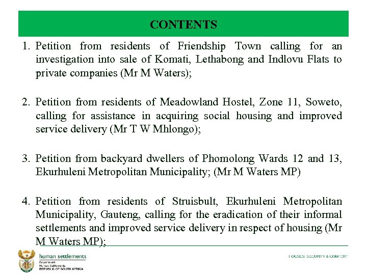 CONTENTS 1. Petition from residents of Friendship Town calling for an investigation into sale