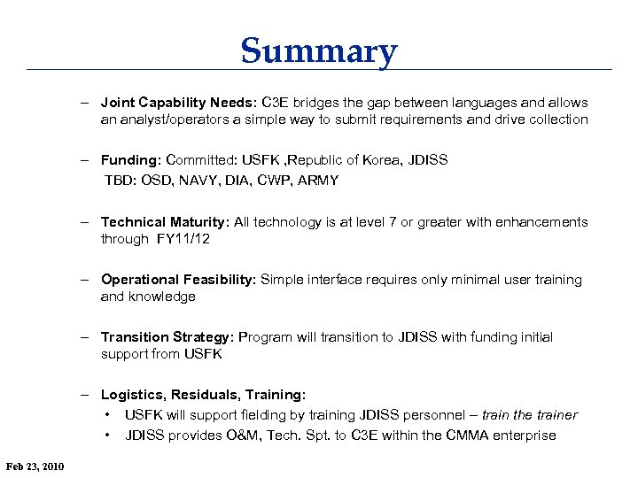 Summary – Joint Capability Needs: C 3 E bridges the gap between languages and