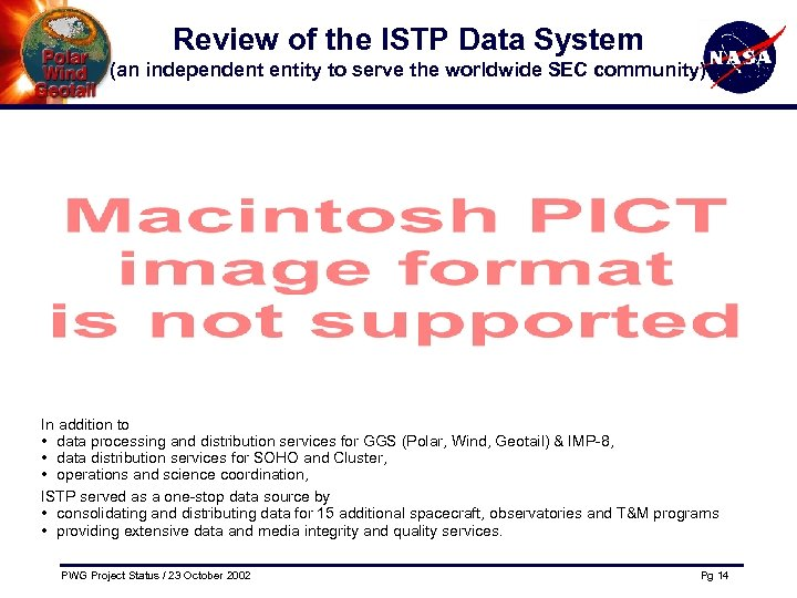 Review of the ISTP Data System (an independent entity to serve the worldwide SEC